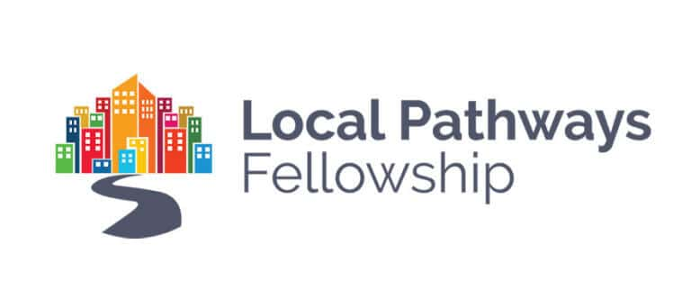 The Local Pathways Fellowship