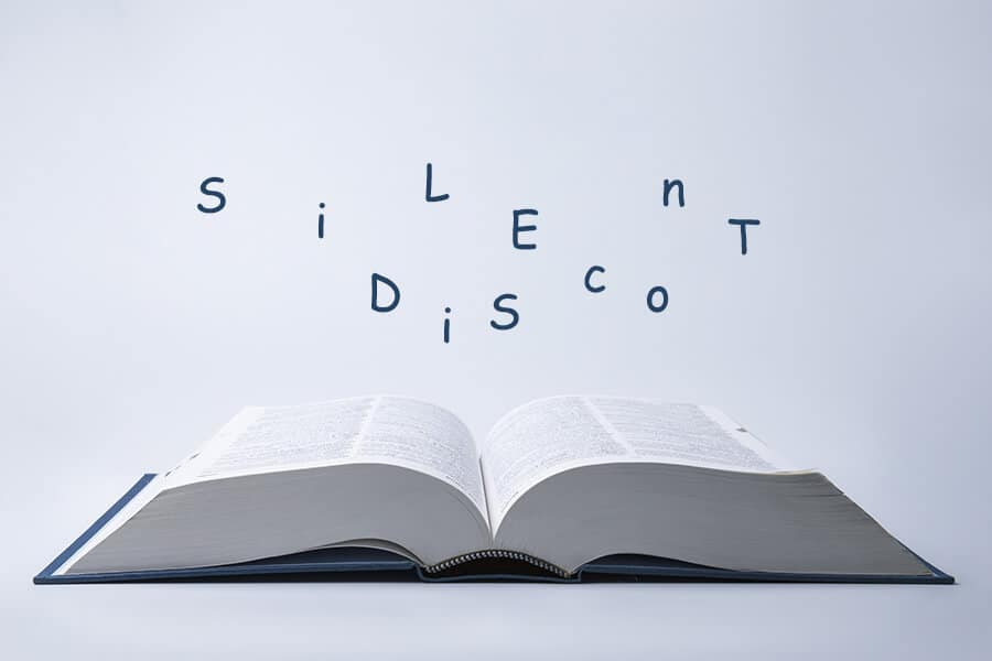 Silent disco in a dictionary
